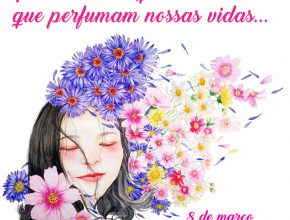 Para todas aquelas que perfumam nossas vidas