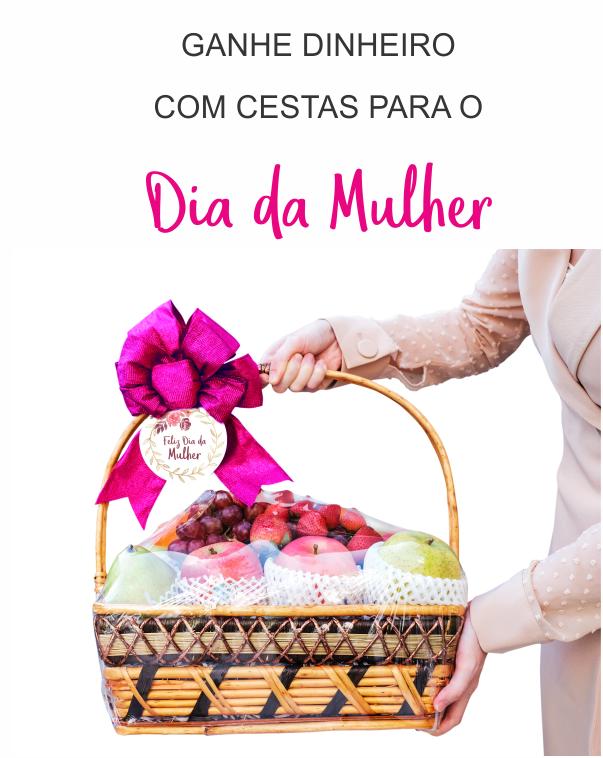 cesta para o dia da mulher